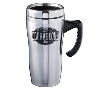 Strong And Courageous Stainless Steel Travel Mug