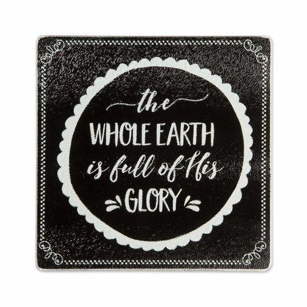 The Whole Earth Is Full Of His Glory Glass Trivet