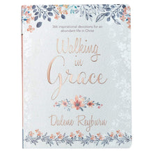 Walking In Grace Daily Devotional