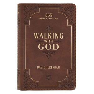 Walking With God Daily Devotional By David Jeremiah
