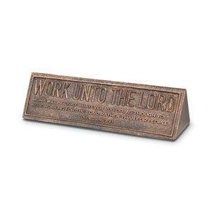 Work Unto The Lord Bronze Desktop Plaque
