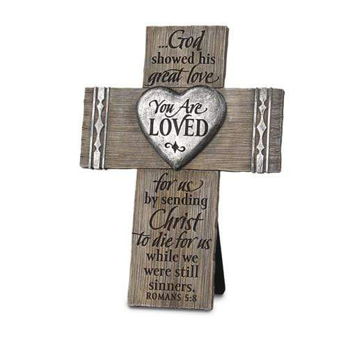 You Are Loved Desktop Cross - Romans 5:8