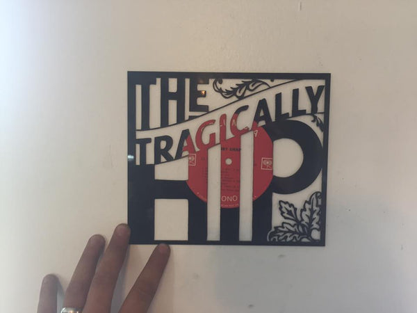 the tragically hip-1 Laser Cut Vinyl Record artist representation