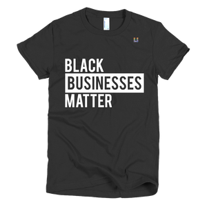 Black Businesses Matter Women's Tee