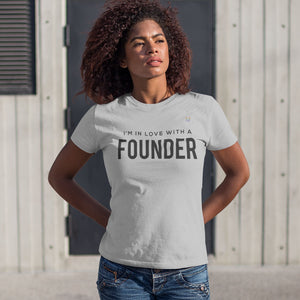 I'm In Love With A Founder Women's Tee
