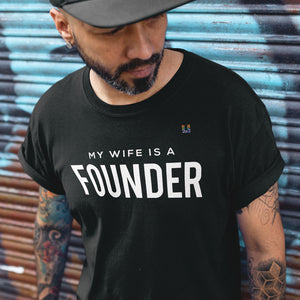 My Wife Is A Founder Men's Tee