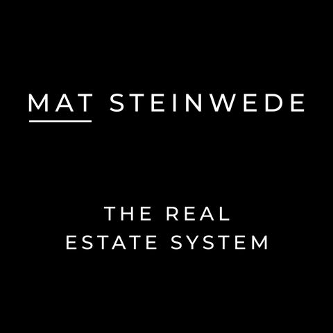 Mat Steinwede's Real Estate System
