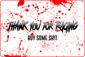 "TYFR ""BUY SOME SH!T"" Gift Card"