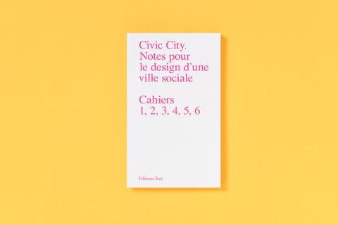 CIVIC CITY - Éditions B42