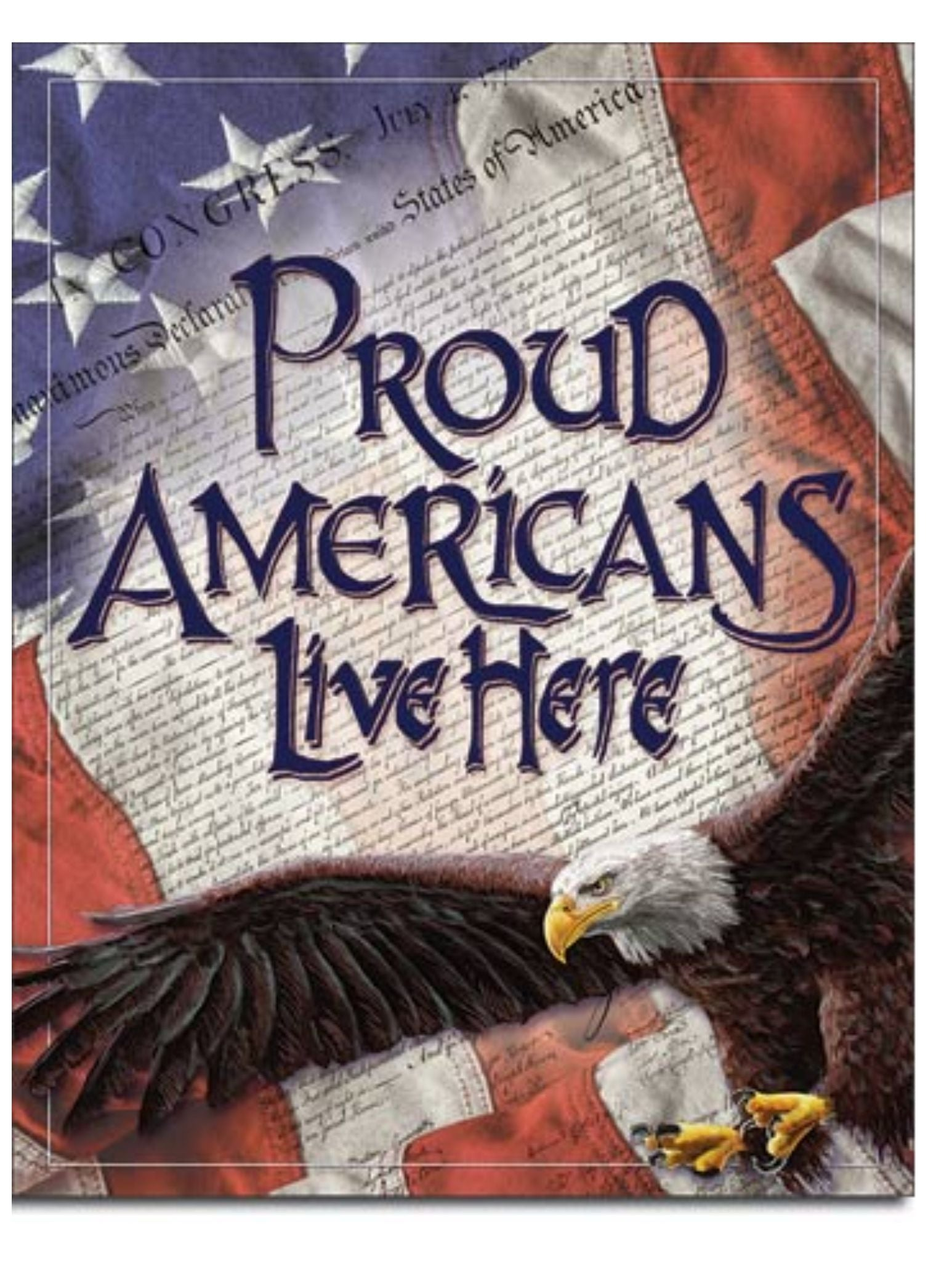 Proud Americans Live Here - Tin Sign