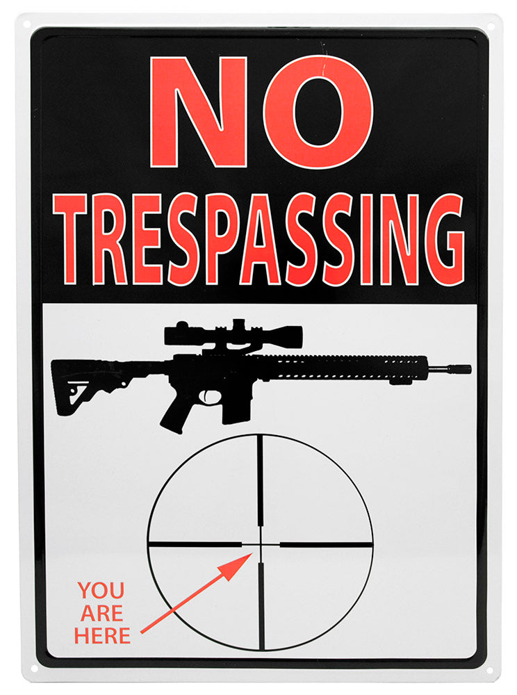 No Trespassing You Are Here Tin Sign | Grit Style Gear