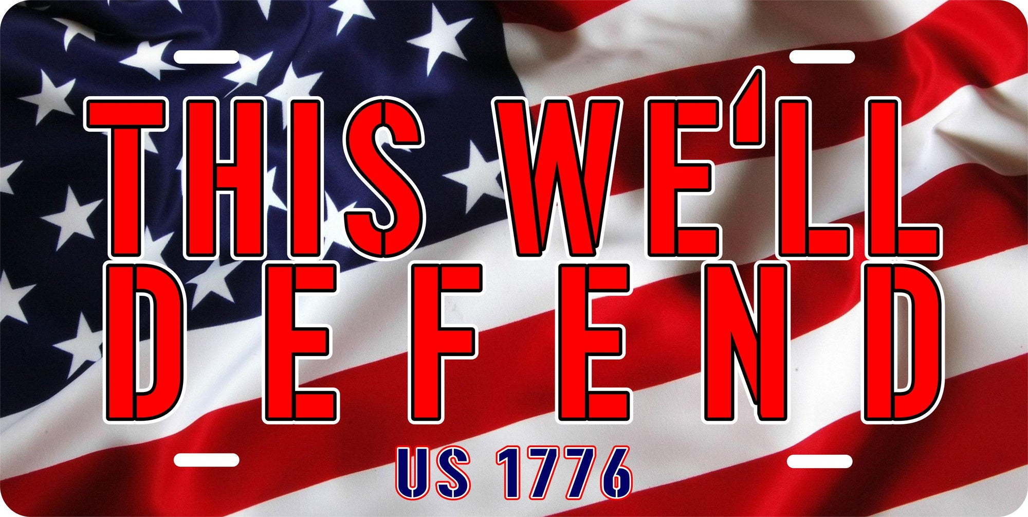 This We'll Defend US 1776 License Plate | Grit Style Gear
