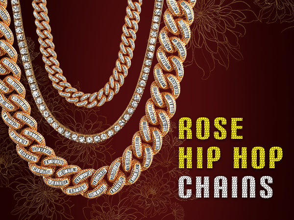 Rose Hip Hop Chains