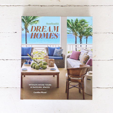 House Beautiful: Dream Homes Book