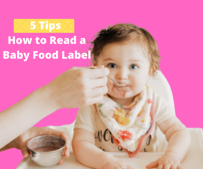 5 Tips on Reading a Baby Food Label