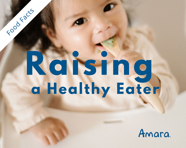 how parents can raise a healthy eater as a baby