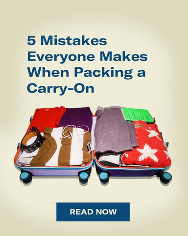 5 Mistakes Everyone Makes When Packing a Carry-On