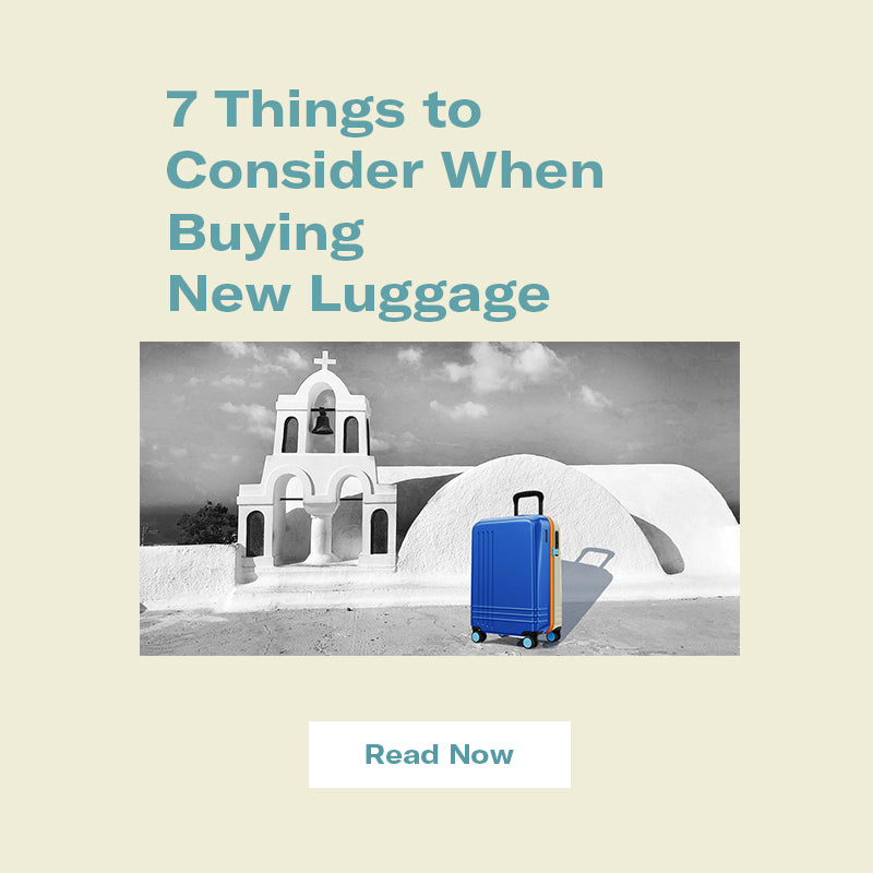 7 Things to Consider When Buying New Luggage