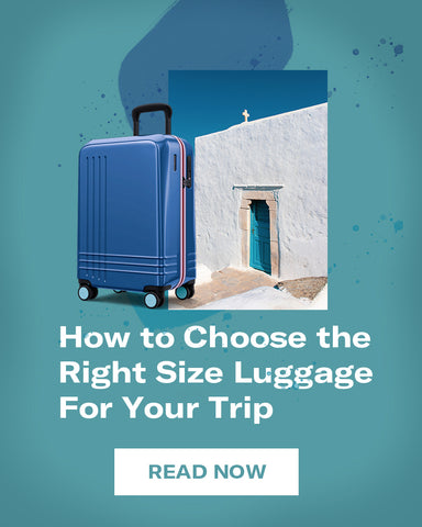 How to Choose the Right Size Luggage