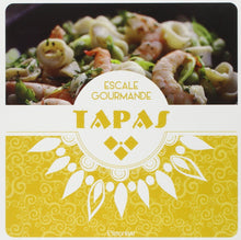 Escale Gourmande - Tapas