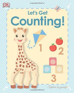 Sophie la girafe: My First Sophie la girafe: Let's Get Counting! (My 1st Board Books)