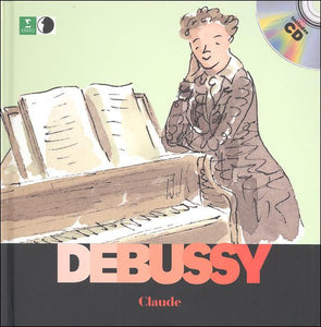 Claude Debussy (First Discovery: Music)