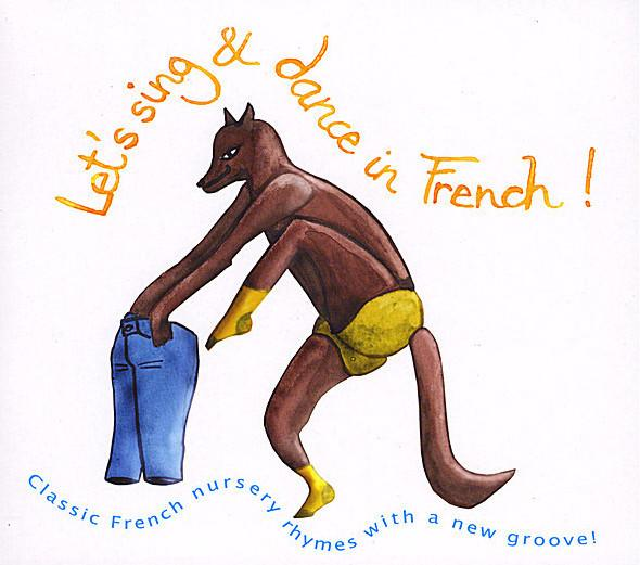 Let's sing & dance in French! Classic French nursery rhymes with a new groove! Vol. I