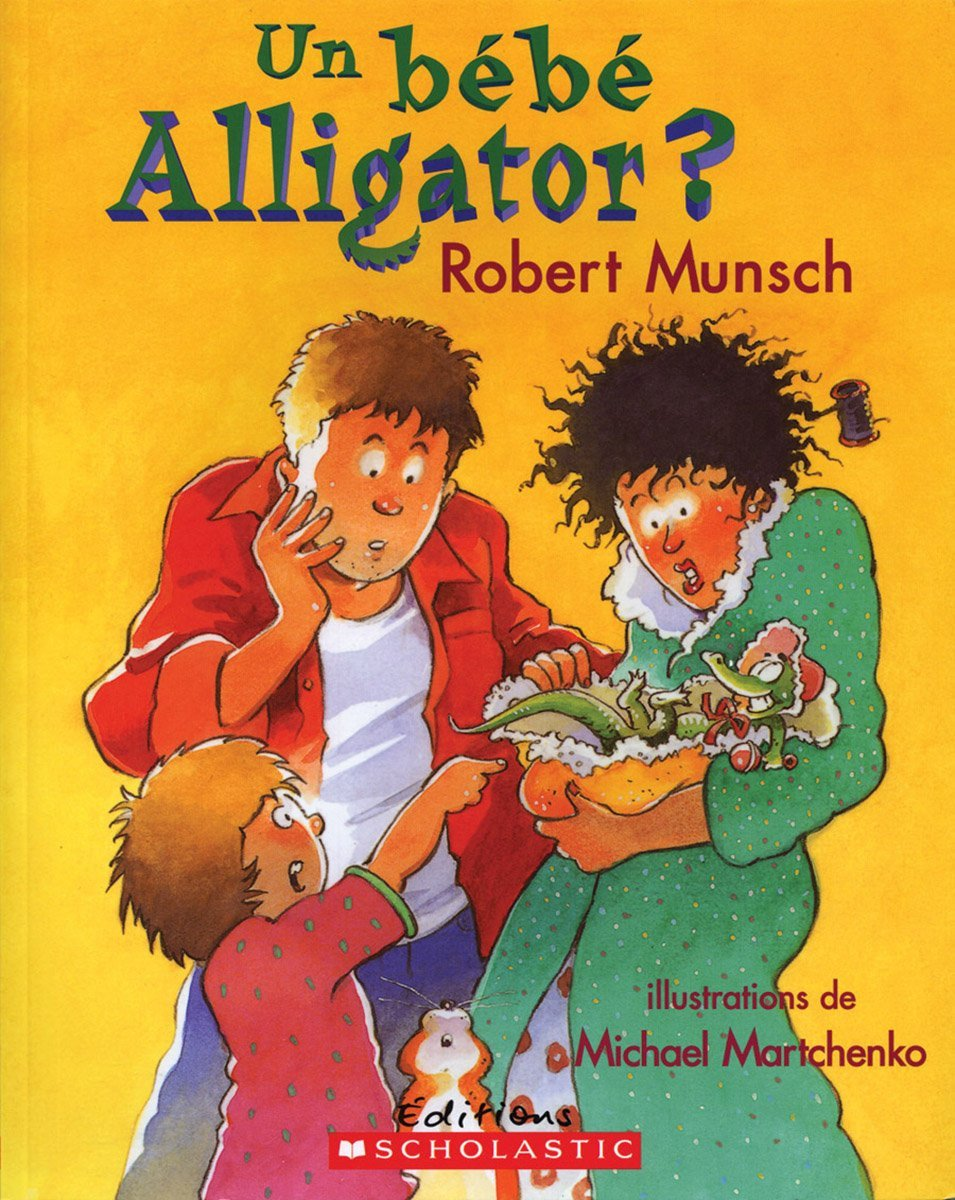 Munsch - Un Bébé Alligator ?