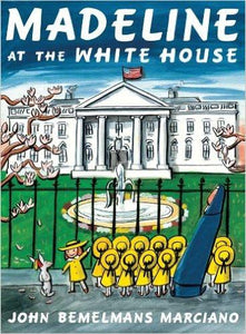 Madeline at the White House - Hardcover
