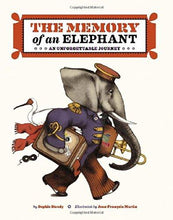 The Memory of an Elephant: An Unforgetable Journey
