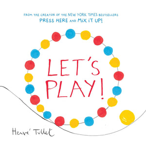 Let's Play! Hervé Tullet