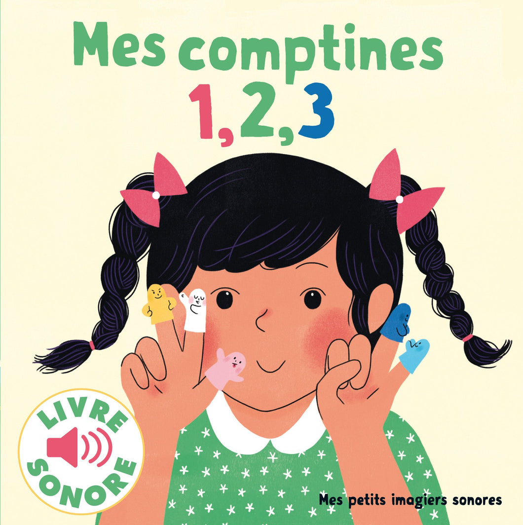 Mes petits imagiers sonores - Mes comptines 1, 2, 3