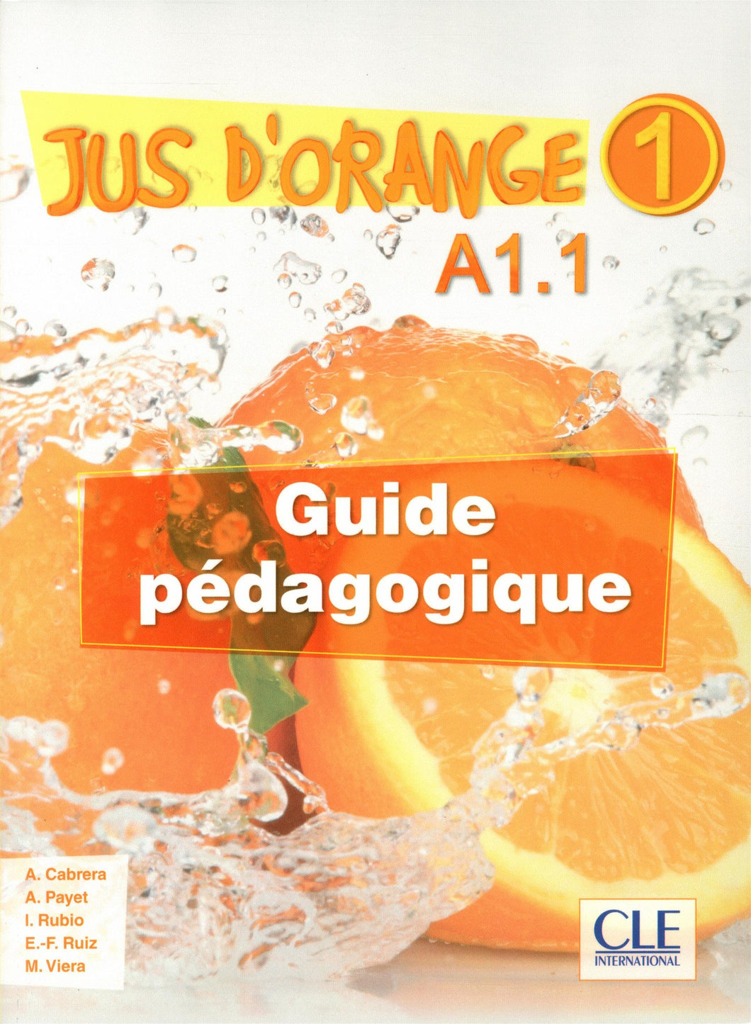 Jus d'Orange 1 (A1.1) - Guide Pédagogique
