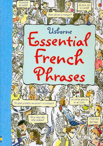 Essential French Phrases (Usborne Essential Guides)
