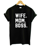 WIFE.BOSS.MOM Comfy boyfriend Tee - great for over leggings or tucked into front of jeans! Size can fit Large-XL but the fit is on the smaller size.