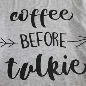 Coffee Before Talkie Loose Casual Sleeve T-Shirt