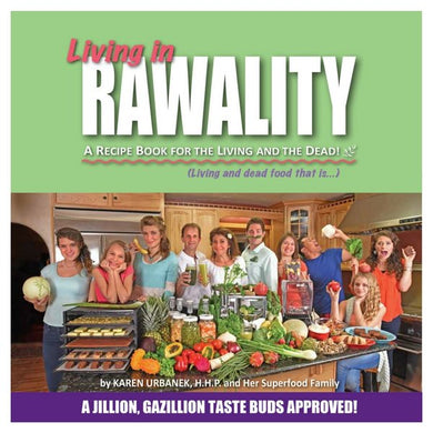 Living in Rawality Recipe Book