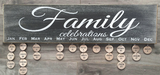 Celebration and Family Birthdate signs. 8 X 28  (rounds are not included)