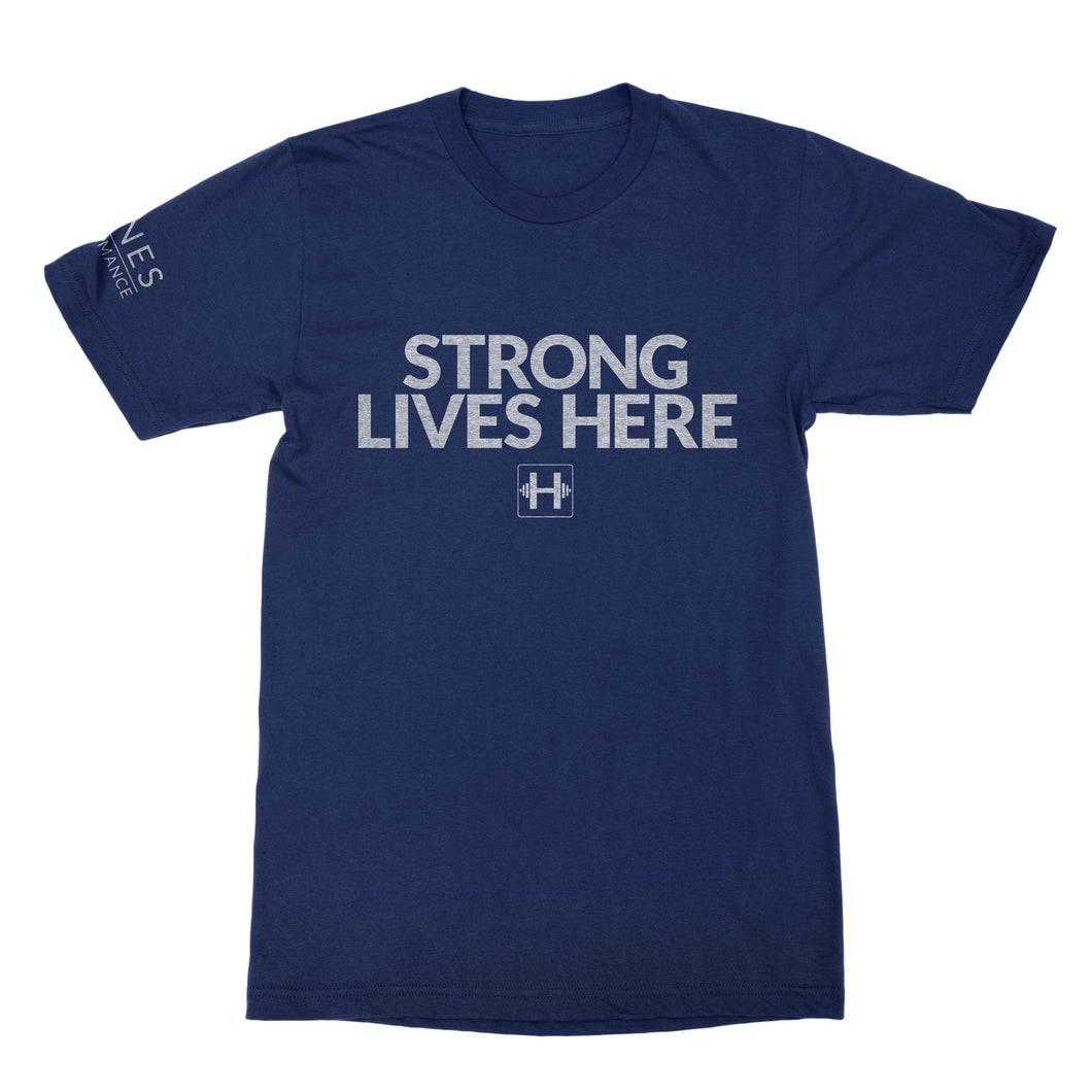 Women's Lifting T-shirt (STRONG LIVES HERE)