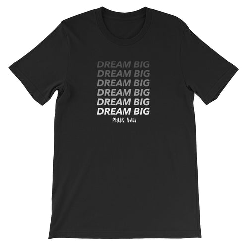 Dream Big Fade T-Shirt (Unisex)