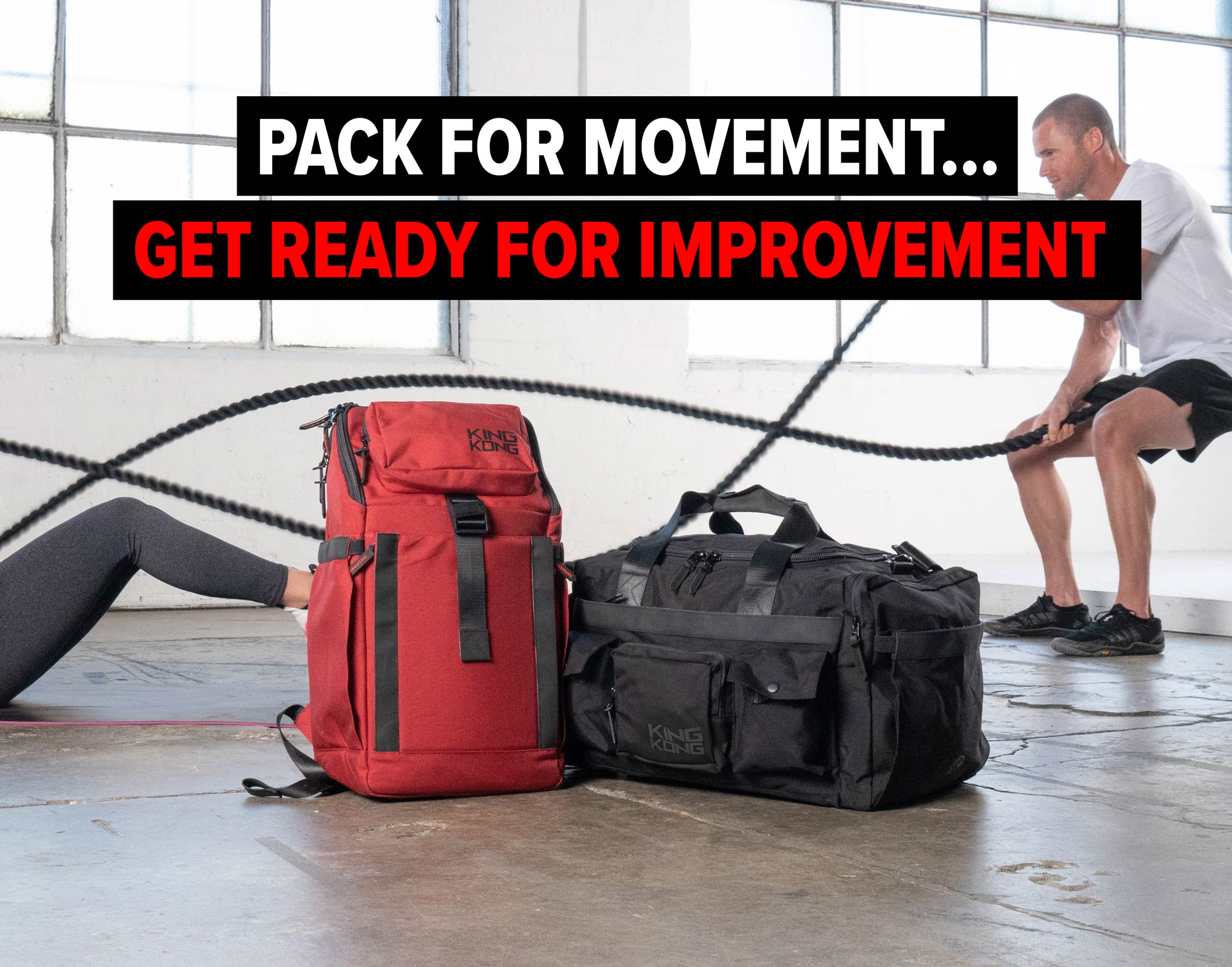 Pack for movement. Gear up for improvement.