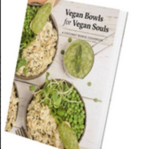 Vegan Bowls for Vegan Souls - Cookbook