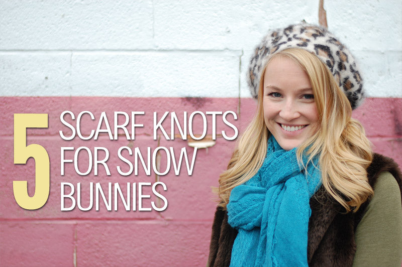 5 Knots Perfect for a Weekend at the Slopes