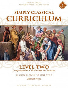 Simply Classical Curriculum Manual: Level 2