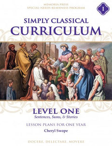 Simply Classical Curriculum Manual: Level 1