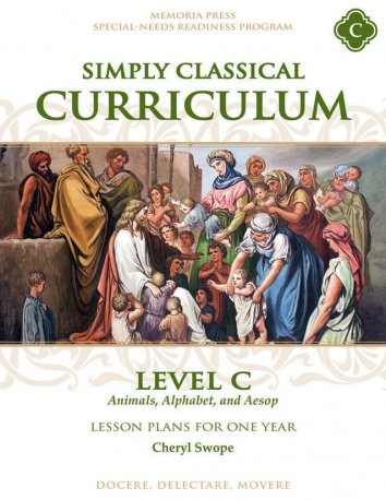Simply Classical Curriculum Manual: Level C