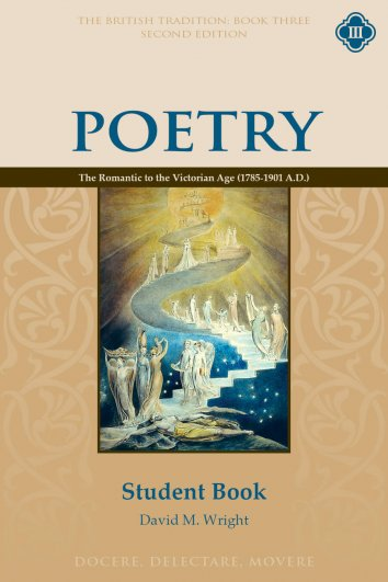 Poetry Book Three: The Romantic to the Victorian Age Student Guide, Second Edition