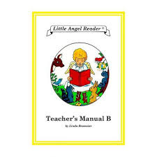 Little Angel Reader: Teacher's Manual B