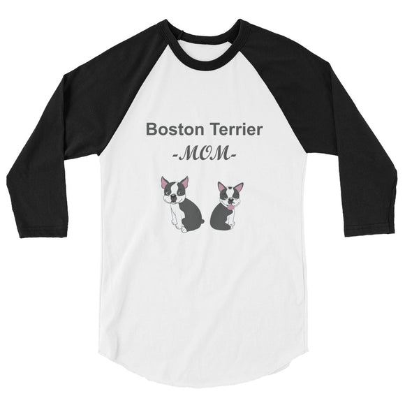 Boston Terrier  Mom - 3/4 sleeve raglan shirt