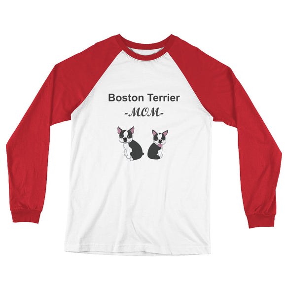 Boston Terrier Mom - Long Sleeve Baseball T-Shirt